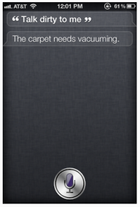 Talk dirty to me -- The carpet needs cleaning